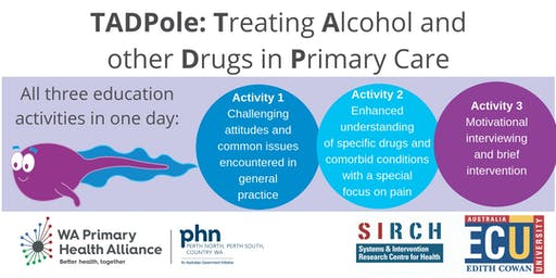 TADPole: Treating Alcohol and other Drugs in Primary Care. RACGP Cat 1 Event