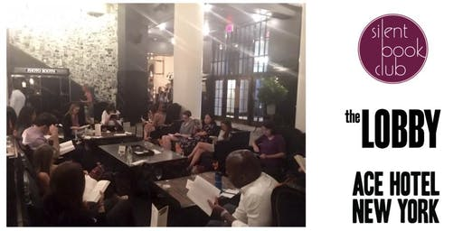 Silent Book Club at Ace Hotel New York 8/26