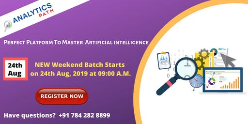 New Weekend Batch On AI By Analytics Path, Commencing From 24th Aug, 09 AM