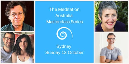 The Meditation Australia Masterclass Series  Sydney Sunday 13 October