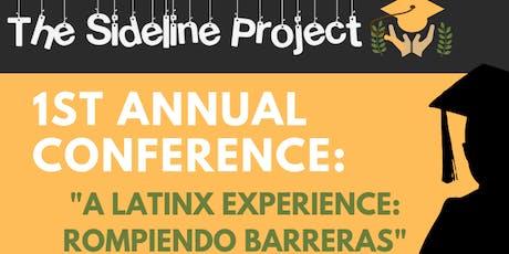 "1st Annual TSP Conference: ""A Latinx Experience: Rompiendo Barreras"" tickets"