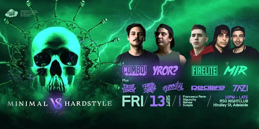 Cloud Nine Adelaide . Hardstyle vs Minimal