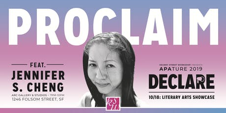 APAture 2019 & Litquake present Proclaim (a literary arts showcase) tickets