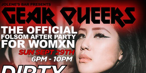 Gear Queers! The Official Folsom After Party For Womxn!