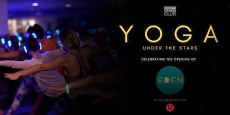 Yoga Under the Stars - SFC X EDEN tickets