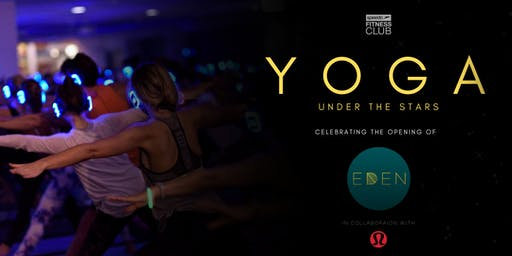 Yoga Under the Stars - Launch of EDEN Bondi