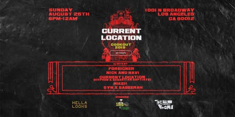 CURRENT LOCATION COOKOUT tickets