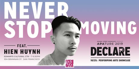 APAture 2019 presents Never Stop Moving (a performing arts showcase) tickets