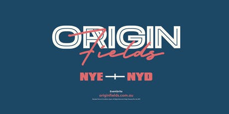 Origin Fields NYE19 + NYD20  - PLATINUM Packages tickets