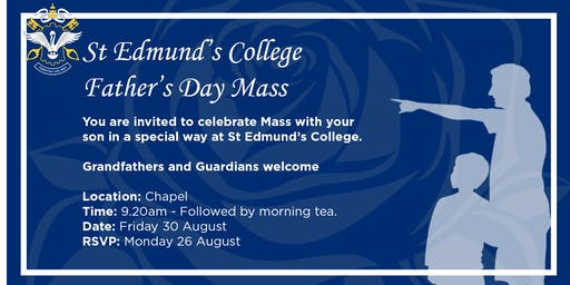 St Edmund's College - Father's Day Mass