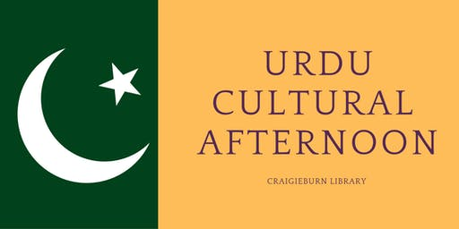 Urdu Cultural Afternoon- please note the session on 25/11 has been CANCELLED. This event will recommence in February.