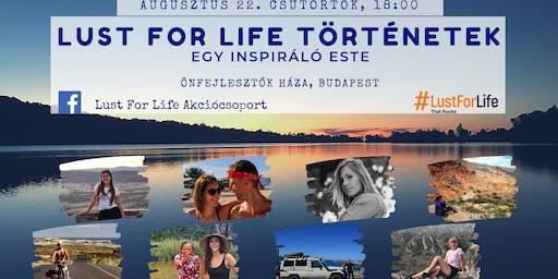 Lust For Life Történetek