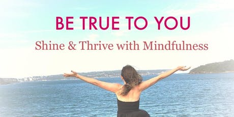 Shine and Thrive with Mindfulness - For Women Only tickets