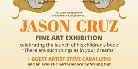 Jason CRUZ art show with Steve Caballero tickets
