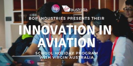 Innovation In Aviation School Holiday Program With Virgin Australia - 3 Day Camp tickets