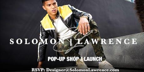 SOLOMON LAWRENCE POP-UP SHOP | LAUNCH tickets
