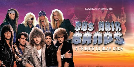 80s Hair Bands: A Tribute to Glam Rock tickets