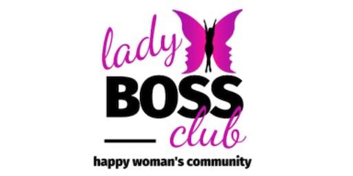 "Grand opening ""Lady Boss Club"" happy woman's community"
