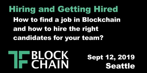 Hiring & Getting Hired in Blockchain | TF Block SEA Chapter: Ep 7 - September 12, 2019
