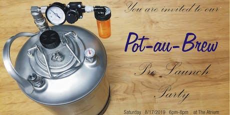 Pot-au-Brew Pre-Launch Party tickets