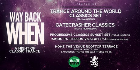 Way Back When - A Night of Classic Trance tickets