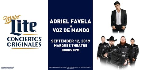 Miller Lite Presents: Adriel Favela + Voz de Mando - Sept 12 - Tempe, AZ tickets