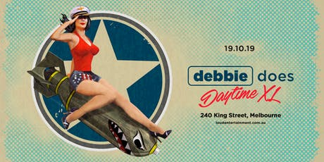 Debbie Does Daytime XL tickets