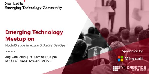 Emerging Technology  Meetup on NodeJS apps in Azure & Azure DevOps | Pune