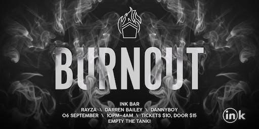 Burnout @ Ink Bar