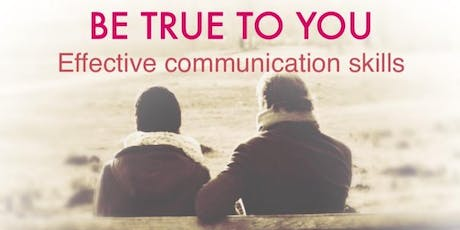 Effective communication skills to stay true to you - For Women Only tickets