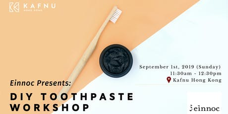 Einnoc Presents: Sustainable Living.DIY Toothpaste Workshop tickets