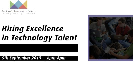 Hiring Excellence in Technology Talent