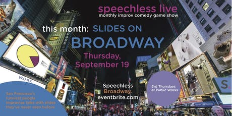 Speechless Live: Slides on Broadway tickets
