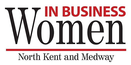 Women in Business 'WIB' North Kent & Medway Monthly Meeting tickets