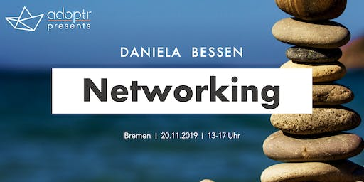 adoptr presents: Networking feat.  Daniela Bessen