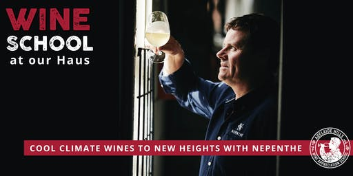 Adelaide Hills Wine Appreciation School - COOL CLIMATE WINES TO NEW HEIGHTS