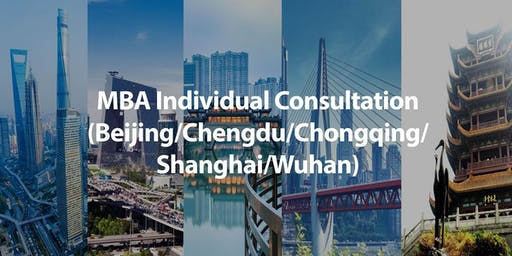 CUHK MBA Individual Consultation in China (Several Cities)