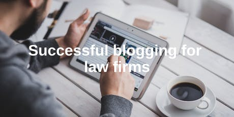 Successful blogging for law firms - November 2019 tickets