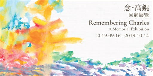 """Remembering Charles""-A Memorial Exhibition"