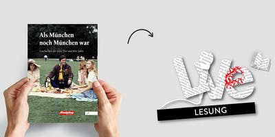 LESUNG: Als München noch München war