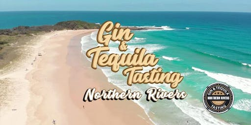 Gin & Tequila Tasting ~ Northern Rivers
