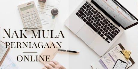RAHSIA Mula Perniagaan Online Dengan Mudah (WANITA saja) tickets