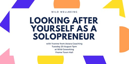 Looking After Yourself as a Solopreneur