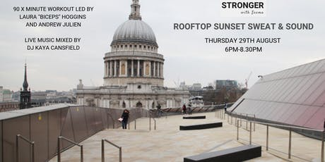 ROOFTOP SUNSET SWEAT & SOUND with Laura Hoggins, Andrew Julien & DJ Kaya  tickets