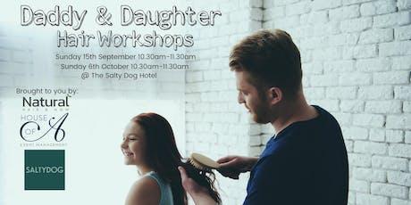 Daddy & Daughter Hair Workshops tickets