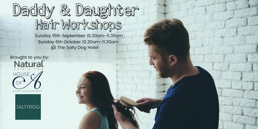 Daddy & Daughter Hair Workshops