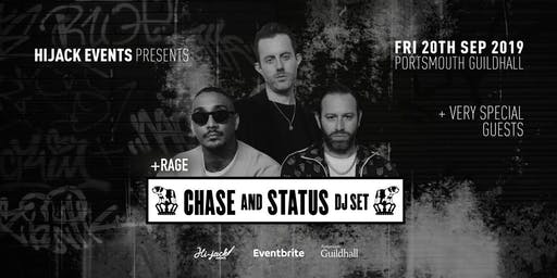 Chase & Status + MC Rage (DJ Set) Portsmouth + Special Guests