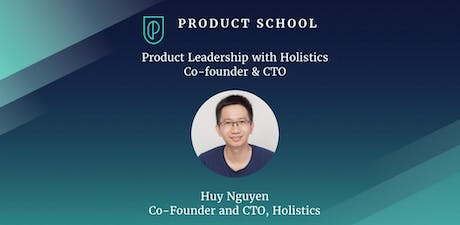 Product Leadership with Holistics Co-founder & CTO tickets