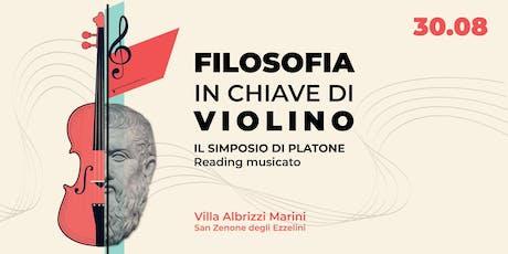 Filosofia in chiave di violino | Il Simposio di Platone biglietti