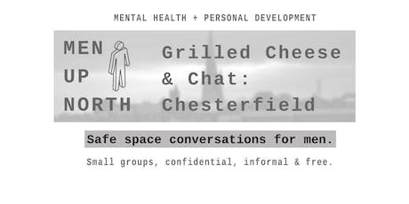 MEN UP NORTH CHESTERFIELD : Grilled Cheese & Chat tickets